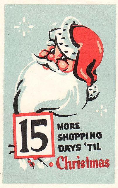 15 Shopping Days | Vintage christmas, Vintage ads and Vintage