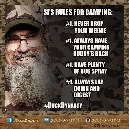 Uncle Si Rules For Camping They Are All 1 Hey Thats Just How It Its Jack Duck Dynasty Duck Dynasty Quotes Duck Commander