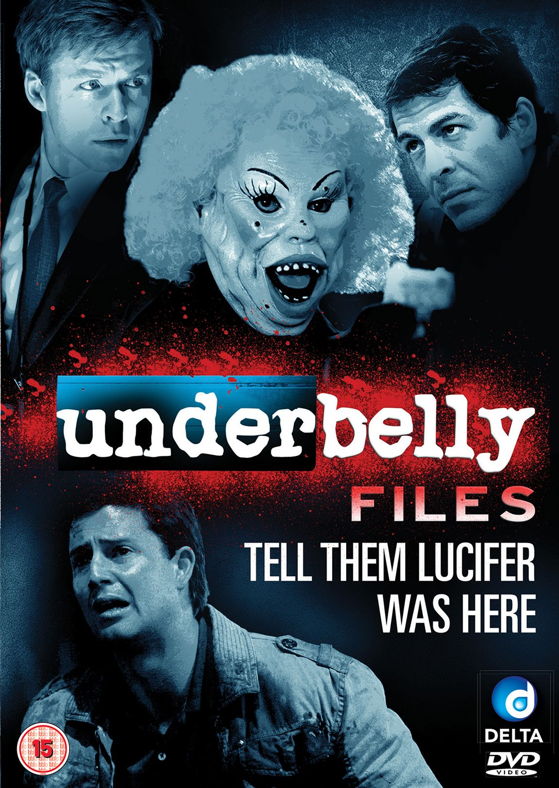 Tell them Lucifer was here From the Underbelly Movie