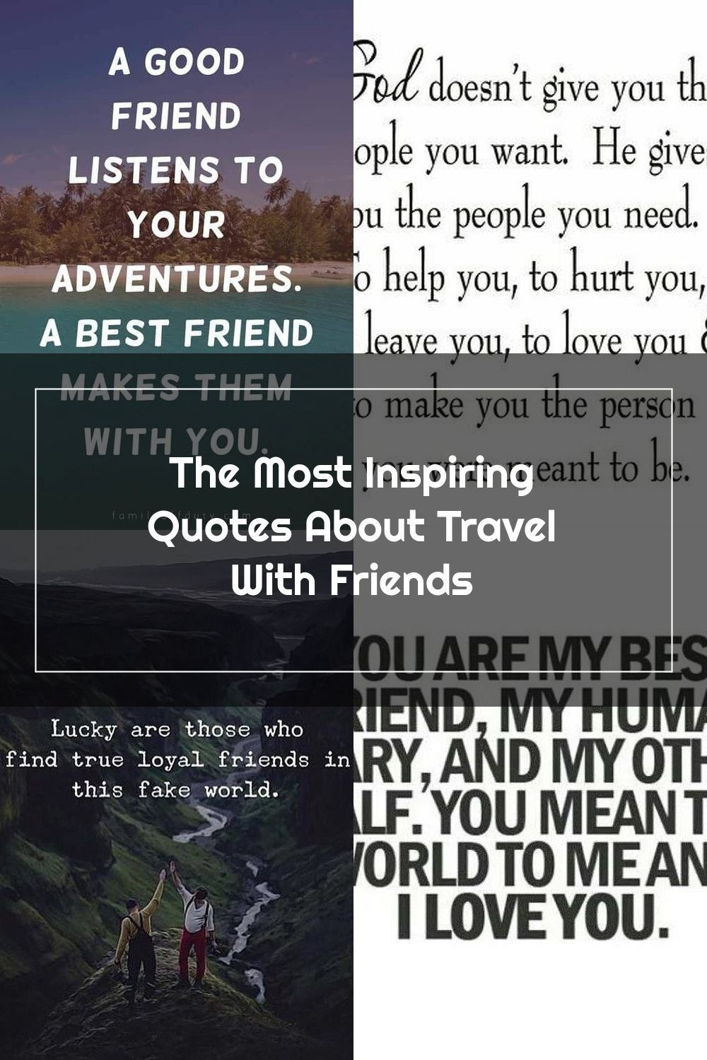 quotes about travelling with friends - a good friend ...