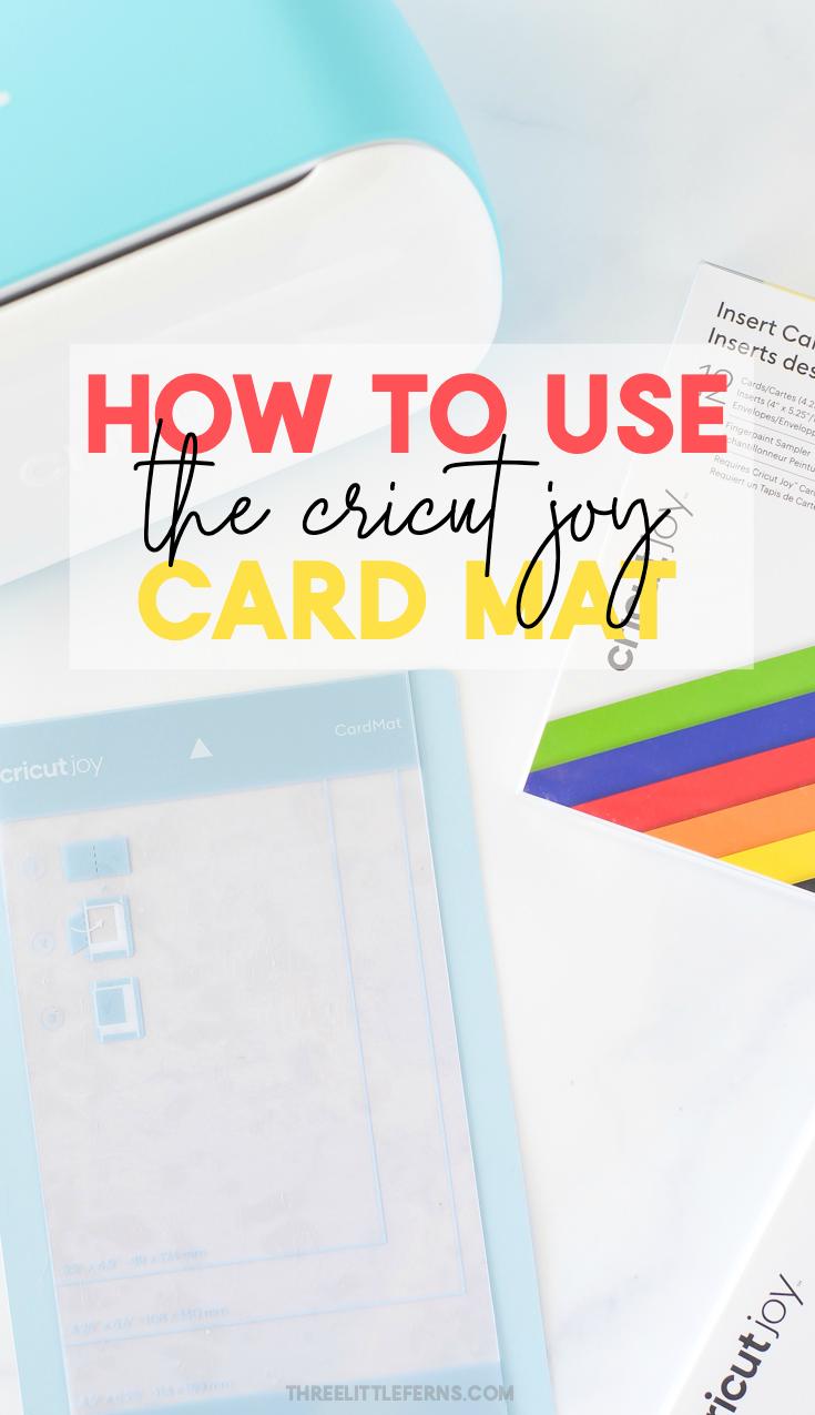 How To Use The Cricut Joy Card Mat Joy Cards Joy Cards