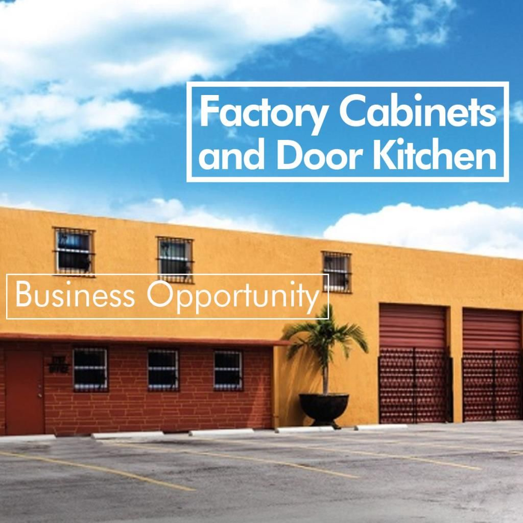 Business Opportunity On Sale Kitchen Cabinets And Doors Factory Usd 3 000 000 00 Inmuebles Materiales De Construccion Inmobiliaria