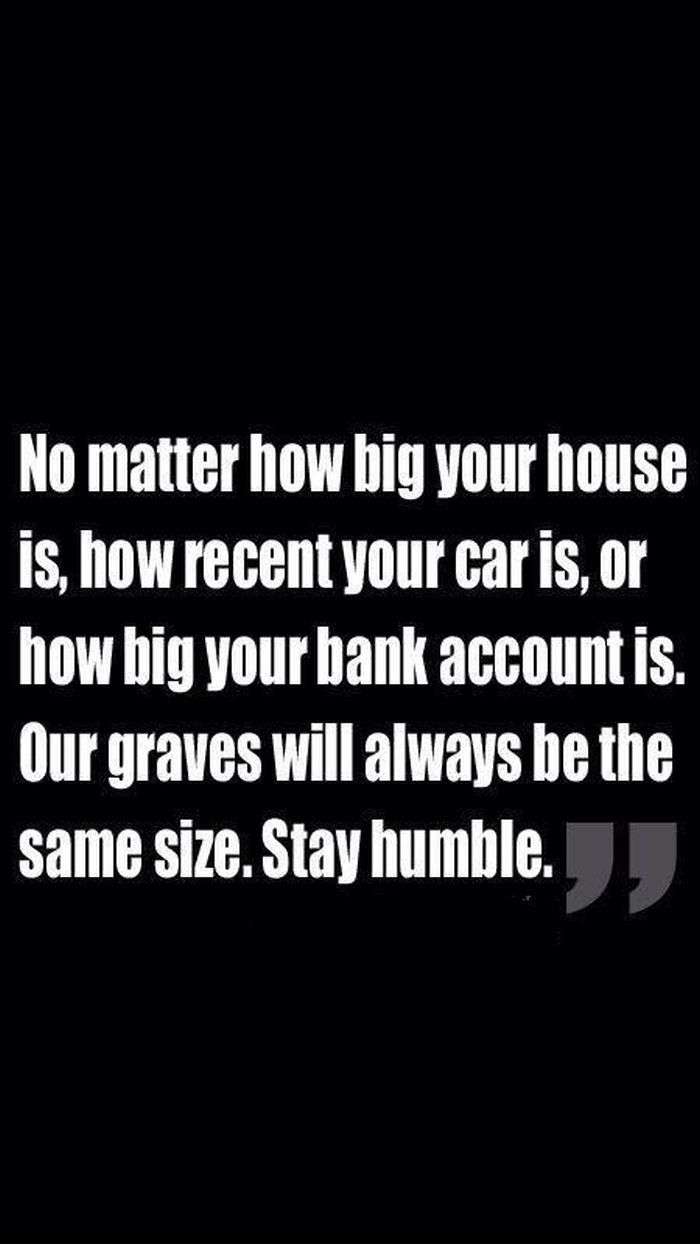 Recent Inspirational Quotes Inspirational Quotes Part 1  Stay Humble Bank Account And