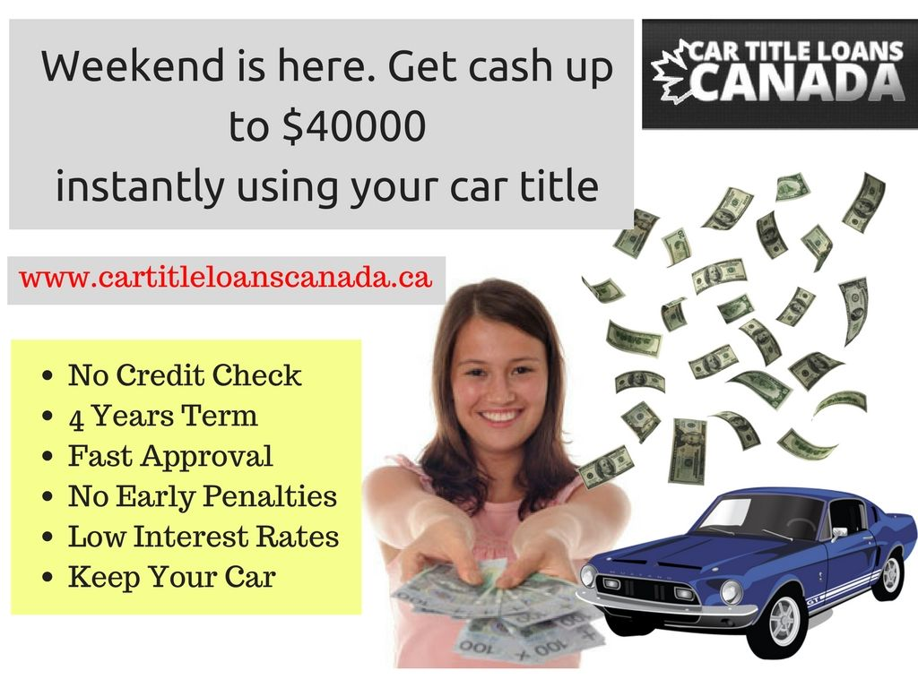 Weekend is here. Get some extra cash instantly without any