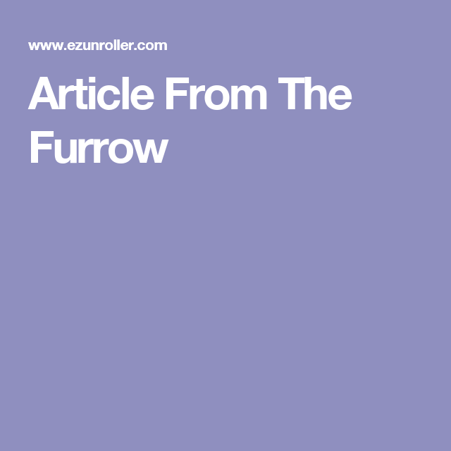 Article From The Furrow