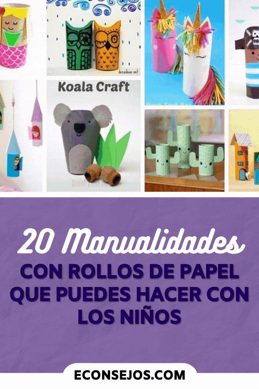 20 Manualidades Con Rollos De Papel Que Puedes Hacer Con Los Niños Manualidades Manualidades De Papel Para Niños Sobres De Papel