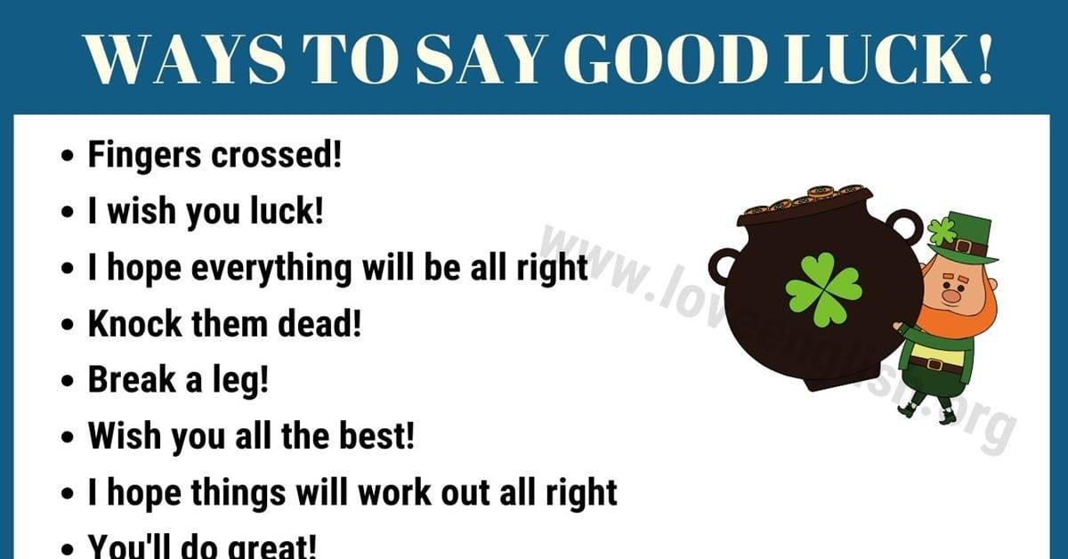 Good Luck 30 Clever Ways To Say Good Luck In English Love English Other Ways To Say Words For Stupid Ways To Say Said Synonyms & antonyms of lucky. pinterest