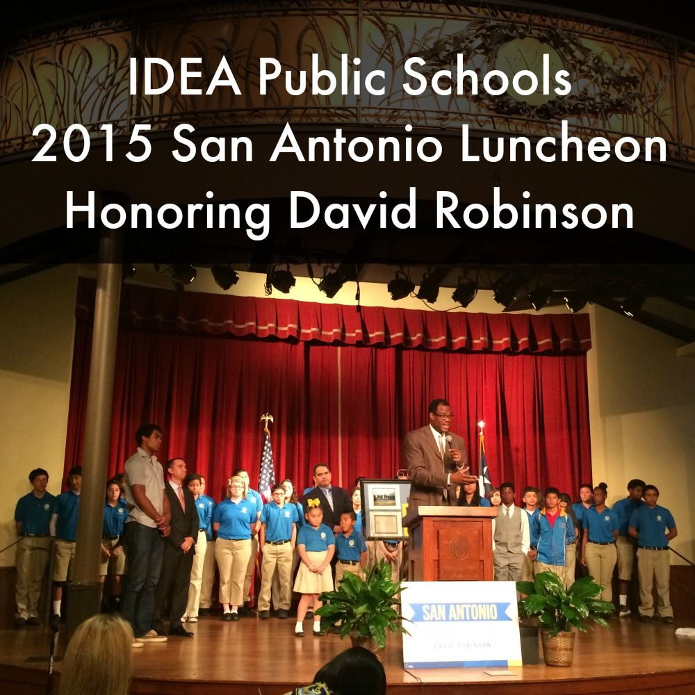 Idea Public Schools Luncheon Honoring David Robinson Board Member And Carver Academy Founder San Antonio Charter Moms Public School School David Robinson