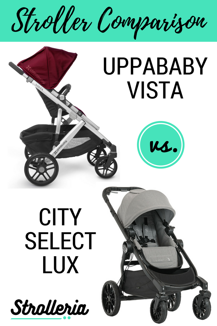 Uppababy Vista Vs City Select Lux Stroller Comparison How To