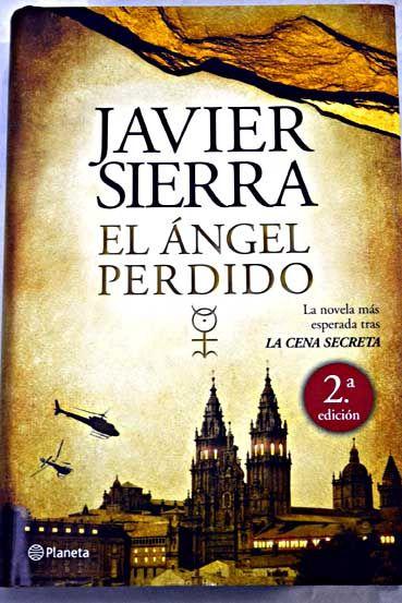 El ángel Perdido Sierra Javier 1 7 Euros Ref 876463 Libros Para Leer Leer Libros Online Libros De Lectura