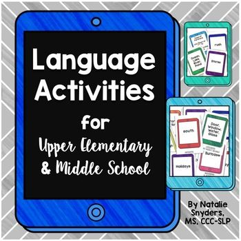 Upper Elementary and Middle School Language Activities for ...