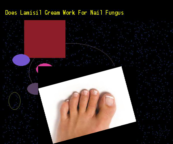 Does Lamisil Cream Work For Nail Fungus Remedy You Have Nothing To
