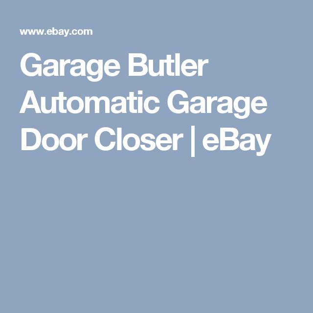 Garage Butler Automatic Garage Door Closer | EBay