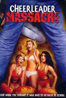 Watch Cheerleader Massacre Movie Online Free Download On Onchannel Net Complete Online