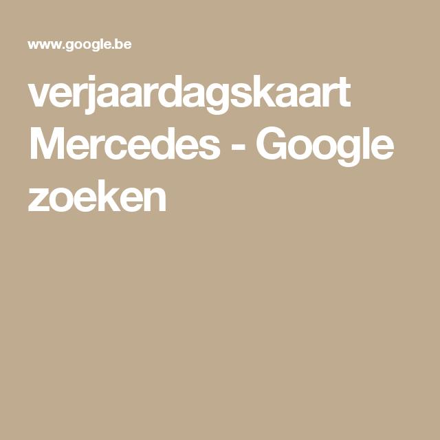 Goede verjaardagskaart Mercedes - Google zoeken (met afbeeldingen ZD-72