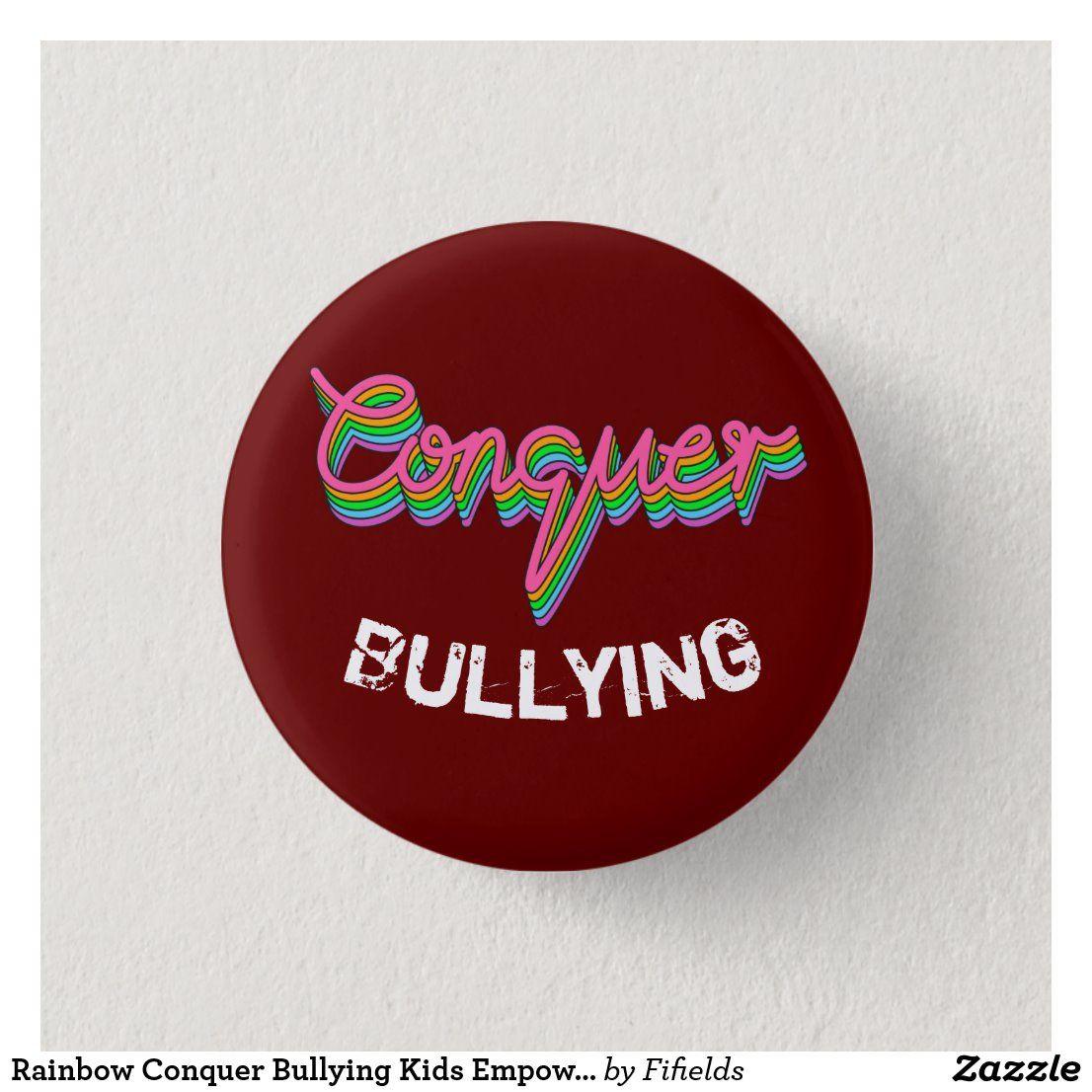 Rainbow Conquer Bullying Kids Empowerment 3 Cm Round Badge