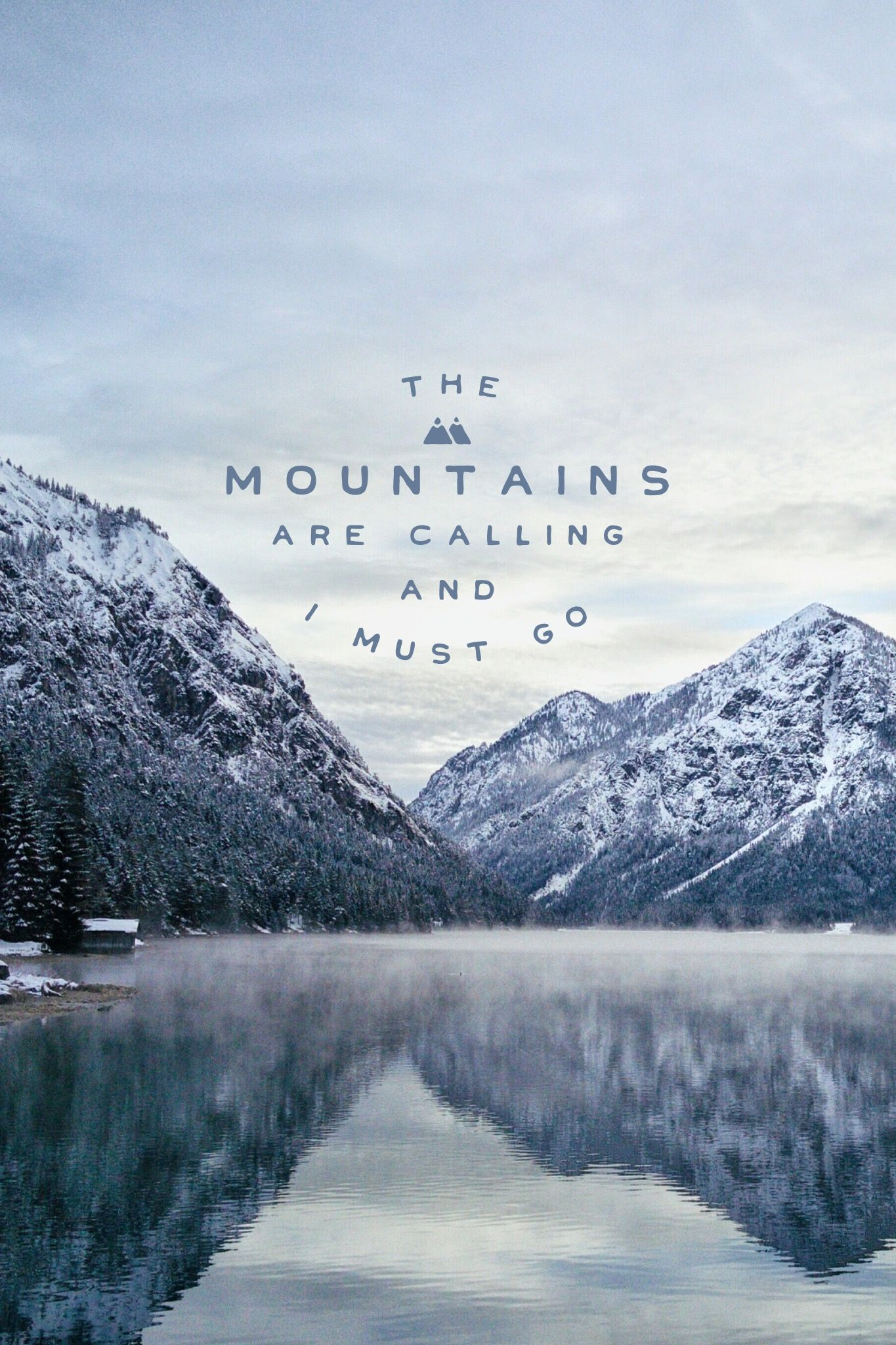 Quotes Lock Screen Wallpaper The Mountains Are Calling And I Must Go Madewithover