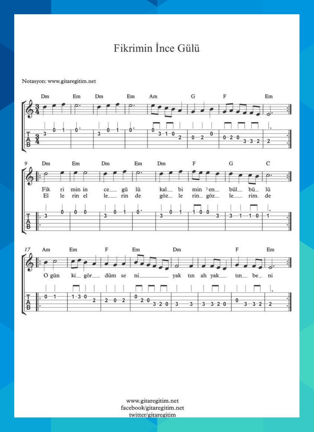 Fikrimin Ince Gulu Nota Tab Akor Guitar Gitar Nota Tab Score Music Muzik Tenamule1 Notalara Dokulmus Muzik Muzik Notalari Muzik Calisma Kagitlari