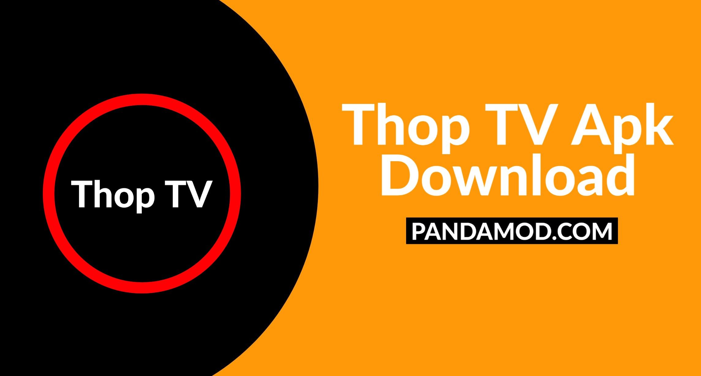 {Latest} Thop TV App Download Latest Version For Android