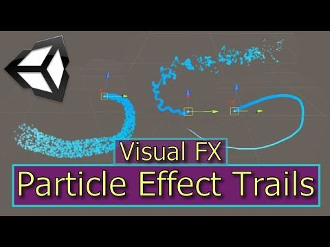 12) Particle System Trails | Unity Particle Effects | Visual FX