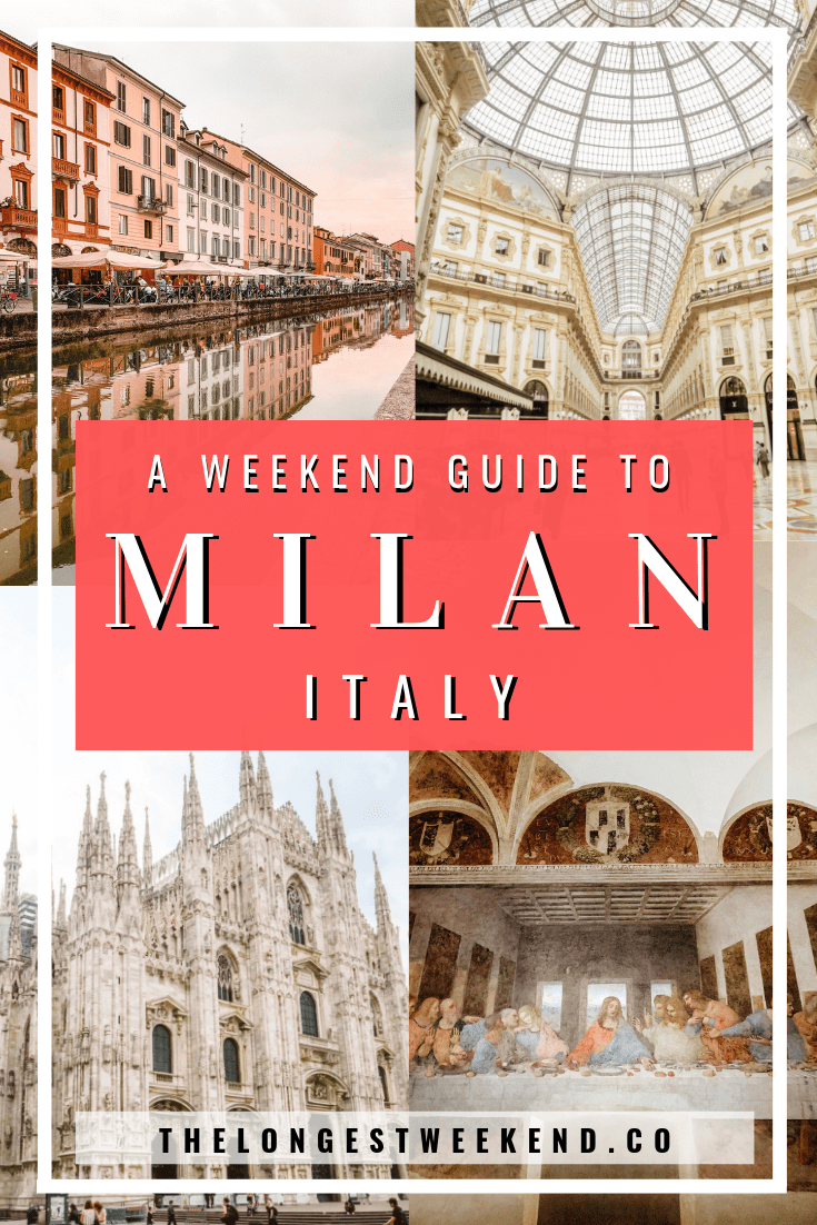 Dreaming of visiting Milan, Italy? Read this travel guide for how to spend a weekend in Milan. This 2 day Itinerary covers where to stay in Milan, the best things to do, tips for visiting the top sites, and restaurants and bars not to miss. | The Longest Weekend - How to Spend 2 Days in Milan, Italy #milan #milanitaly #italytravel #europetravel #bestcitiesofeurope