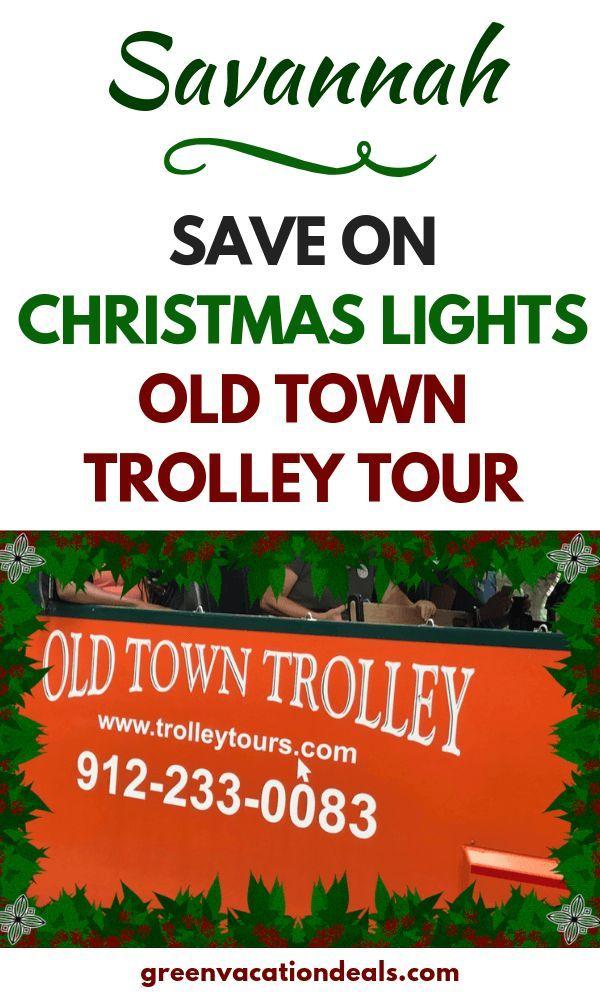 Save on Savannah Christmas Lights Old Town Trolley Tour | Holiday travel, Christmas travel ...