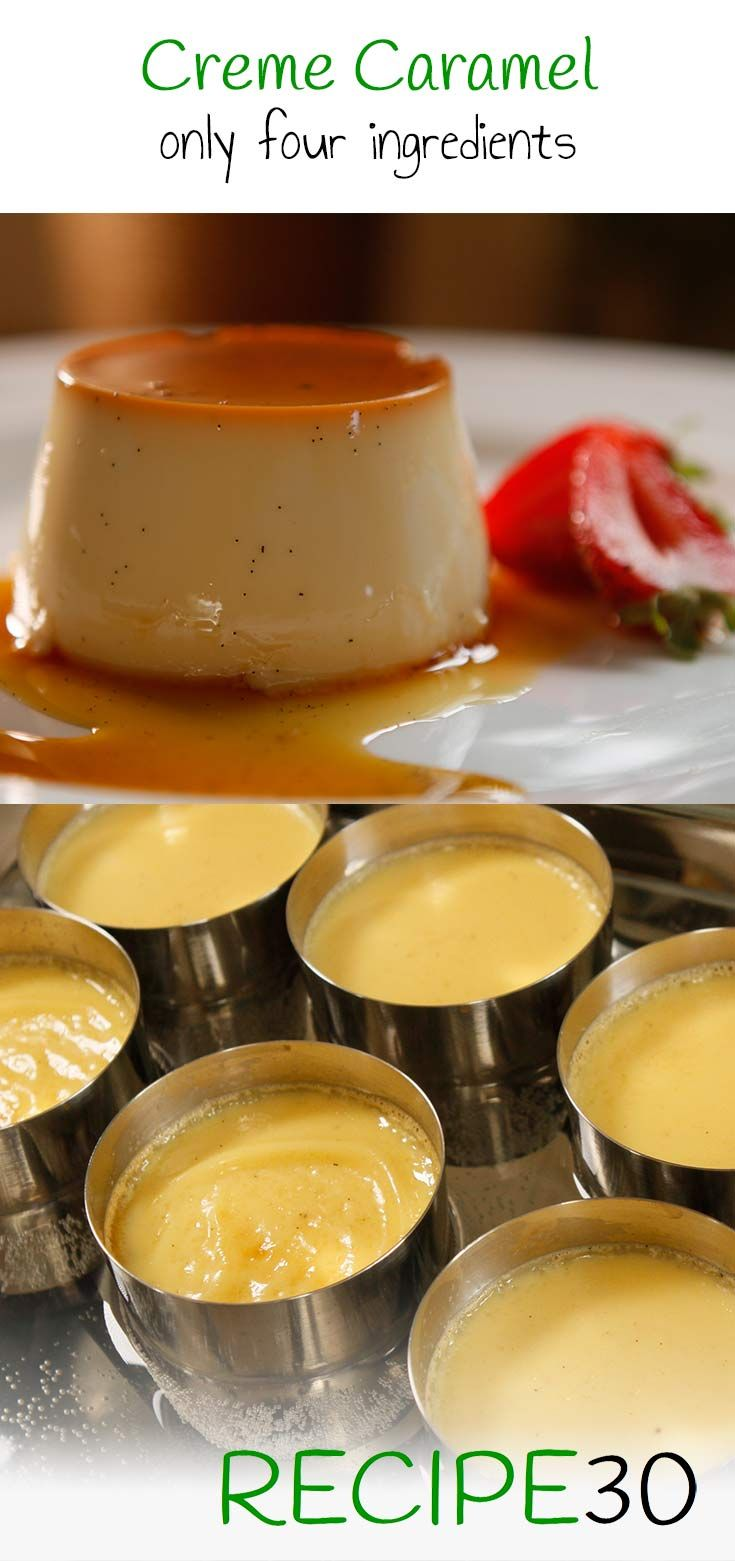 Classic French Creme Caramel Recipe One Of The Finest And Best Desserts In The World And Yet So Caramel Recipes French Creme Caramel Recipe Caramel Recipe Easy