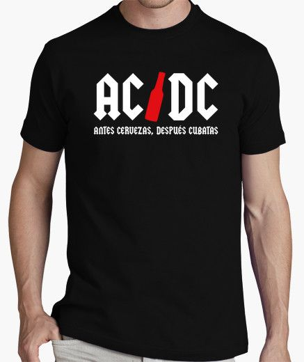 b5acfb57f Camiseta ACDC (Antes cervezas después cubatas)