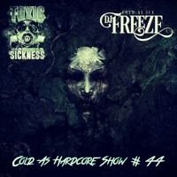 DJ FREEZE / COLD AS HARDCORE SHOW #44 ON TOXIC SICKNESS / OCTOBER / 2016 by TOXIC SICKNESS OFFICIAL on SoundCloud