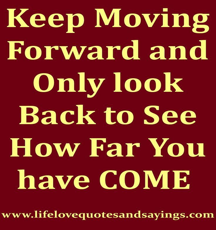 Moving Forward Quotes Image Result For Moving Forward Quotes  Growth  Pinterest  Moving .