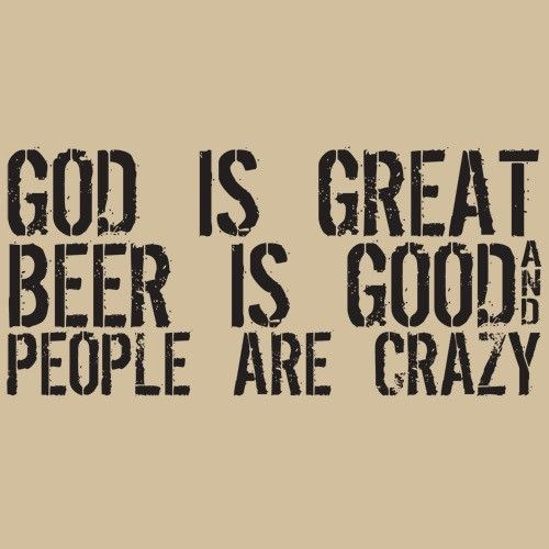 Beer Is Good And People Are Crazy Lyrics