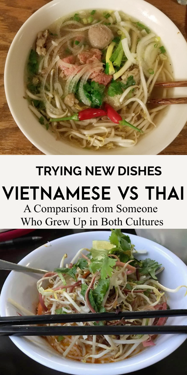 Thai Food Versus Vietnamese Food What S The Difference Asian Recipes Viet Food Thai Recipes
