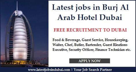 Latest Jobs In Burj Al Arab Hotel Dubai Various Available Career Job Vacancies Which Food