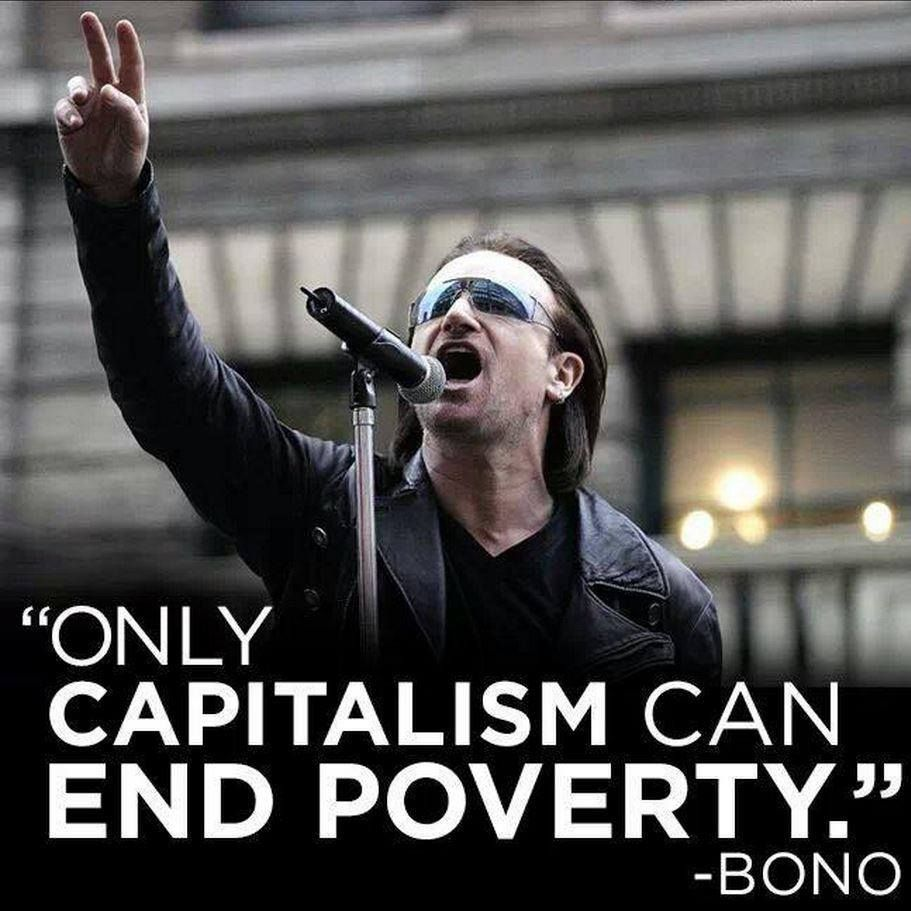 Bono Quotes: 'Capitalism Takes More People Out Of Poverty Than Aid' U2