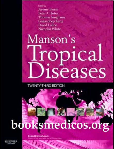 Mansons Tropical Infectious Diseases 23rd Edition [PDF]