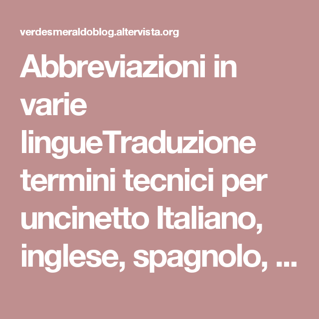 Abbreviazioni In Varie LingueTraduzione Termini Tecnici Per Uncinetto Italiano Inglese Spagnolo Tedesco