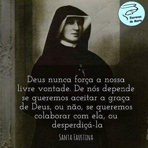 Santa Faustina Pensamentos Diversos Autores Frases De Santos