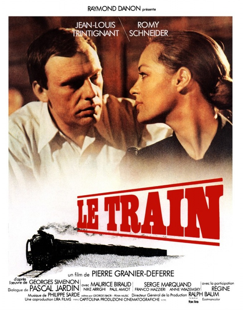 Le Train 1973 Pierre Granier Deferre France Two People A Frenchman Julien Maroyeur And A Jewish German W Romy Schneider Train Movie Film Posters Vintage