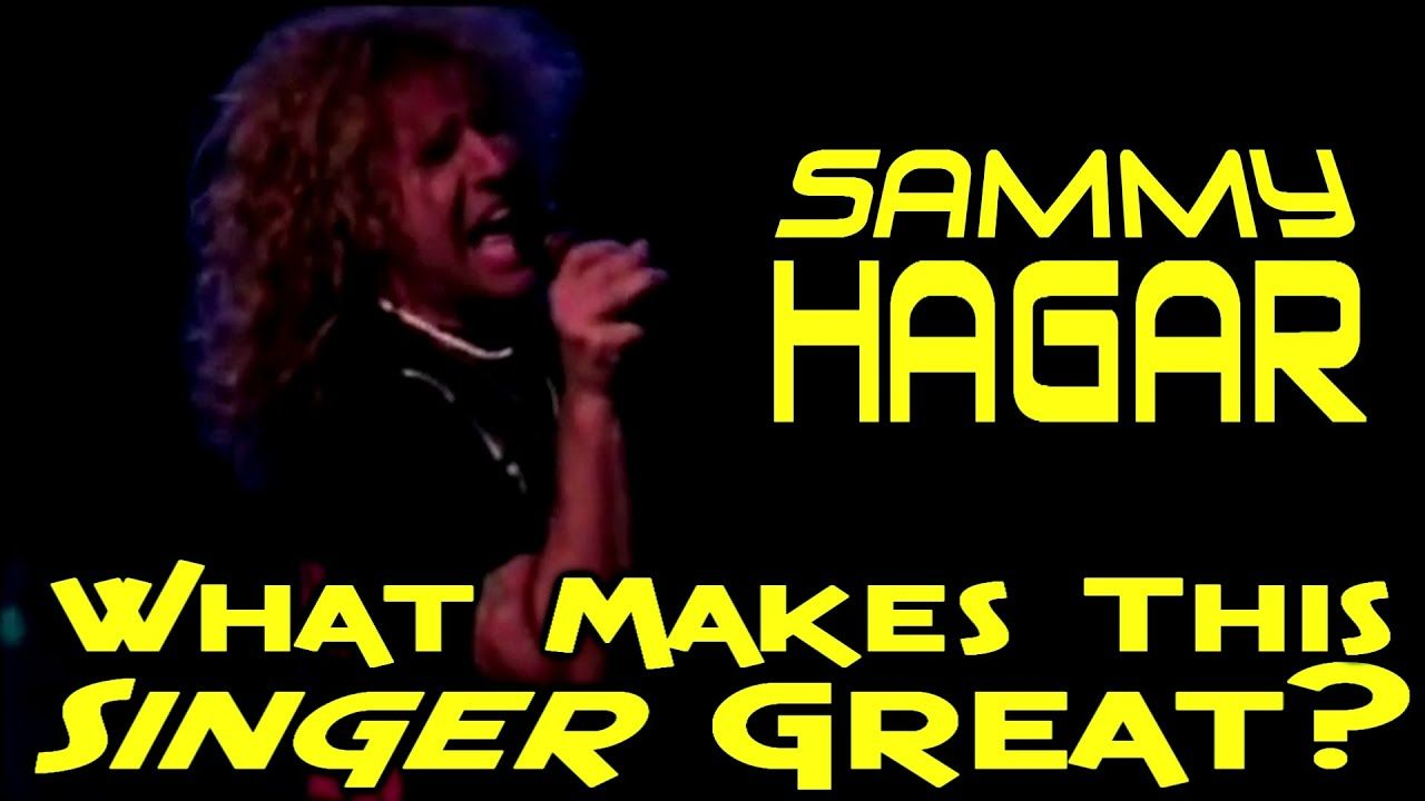 What Makes This Singer Great Sammy Hagar In 2020 Singer Singing Techniques Sammy Hagar