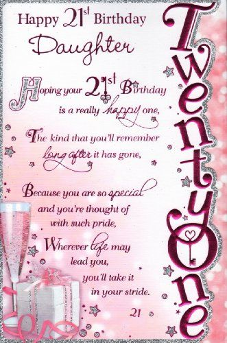 Happy 21st Birthday Daughter Quotes Cards