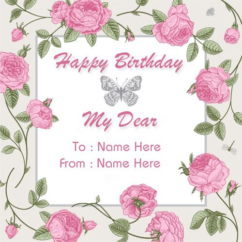 Create Custom Birthday Wishes Greeting Card With Namehappy Birthday