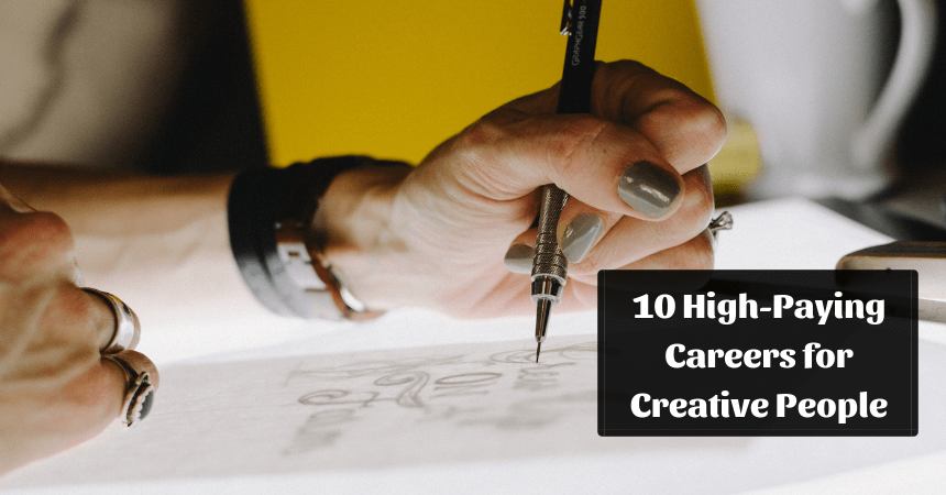 Top 10 HighPaying Careers for Creative People in