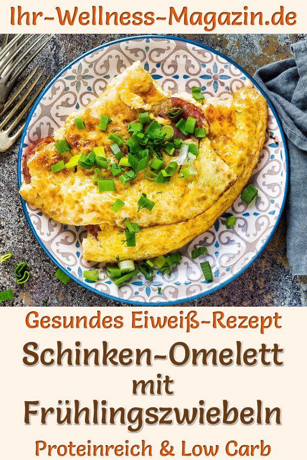 Schinken-Omelett mit Frühlingszwiebeln - eiweißreiches Low-Carb-Rezept zum Abnehmen