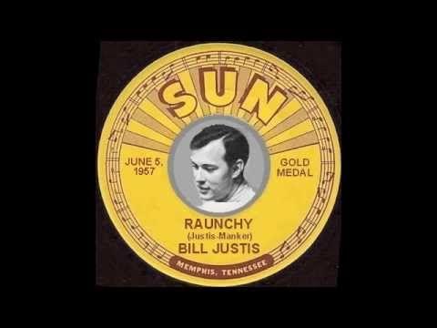 Bill Justis - Raunchy | Raunchy, Music stuff, Good music