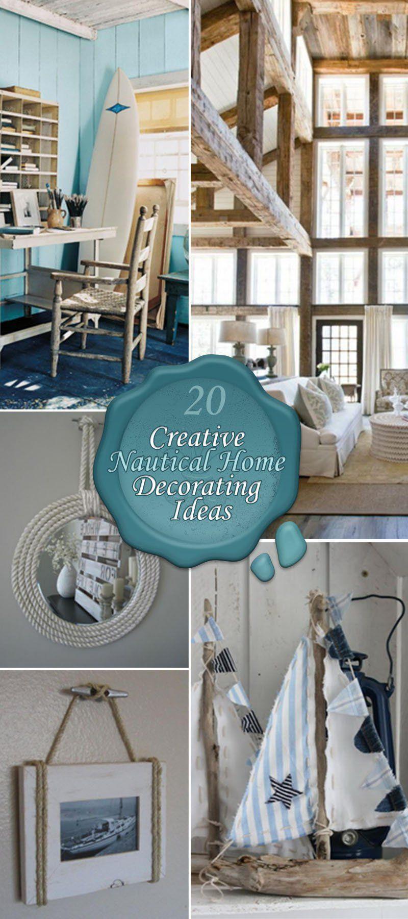Perfect 20 Very Creative Nautical Home Decorating Ideas.