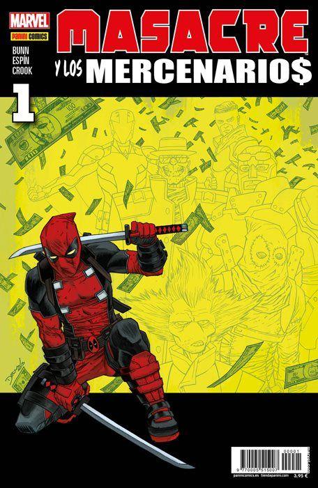 Masacre Y Los Mercenarios 1 Deadpool Comic Dead Pool Marvel