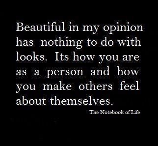 If someone looks good on the outside, they can lose that appeal quickly by being ugly on the inside.