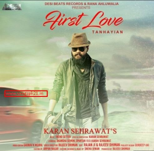First Love Karan Sehrawat Mp3 Song Download First Love Mp3 Song