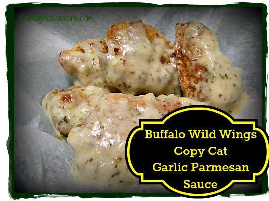 Buffalo Wild Wings Copy Cat Garlic Parmesan Sauce Recipe Make The Best At Home