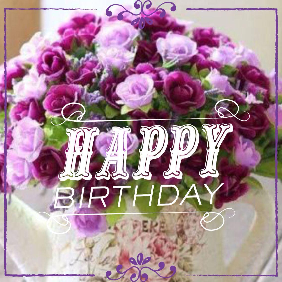 Pin by Ms Edd Pen on Birthdayfloral Happy birthday